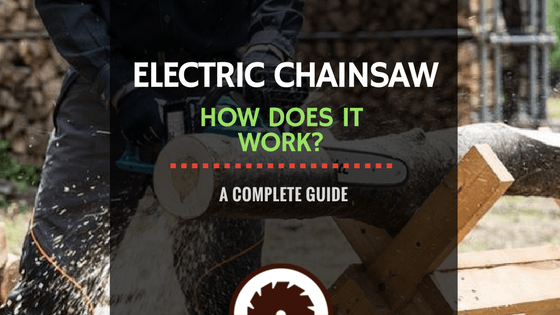Electric Chainsaw Guide
