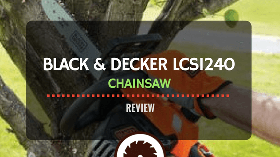 Black and Decker LCS1240 Review