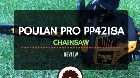 Poulan Pro pp4218a Review