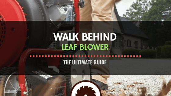 Walk Behind Leaf Blower Review