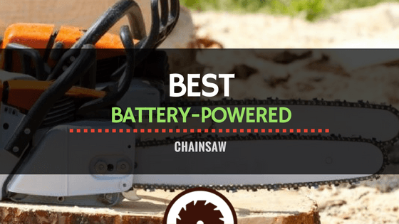 Battery-Powered Chainsaw Review