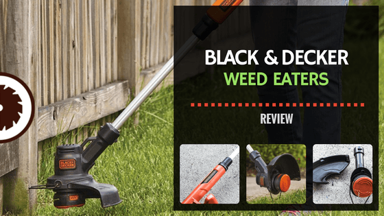 Black and Decker Weed Eater Review