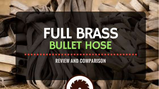 brass bullet hose review