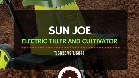 Sun Joe Electric Tiller Review