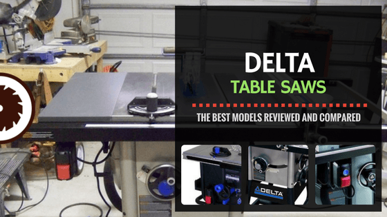 Delta Table Saw Review