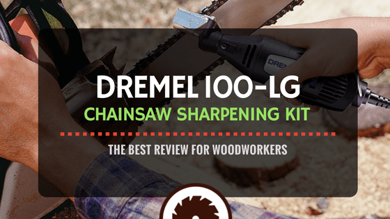 Dremel Chainsaw Sharpening Kit Review