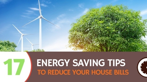 17 Practical Tips to Save Energy and Money