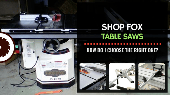 Shop Fox Table Saw Reviews