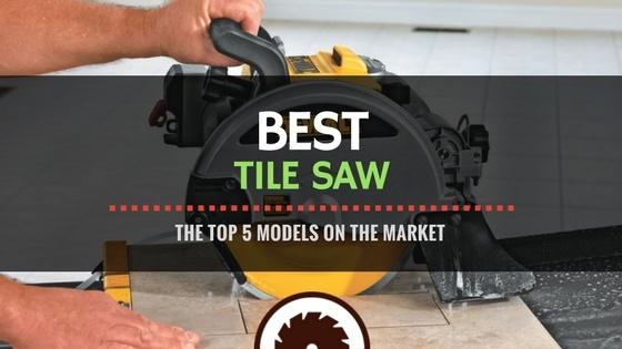 Best Tile Saw Reviews