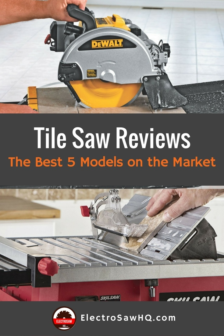 Best Tile Saw Reviews