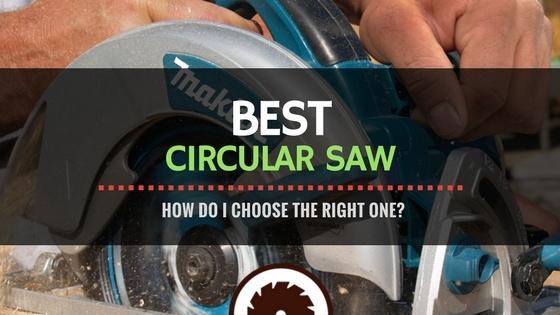 Circular Saw Reviews
