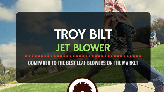 Troy Bilt Jet Blower Review