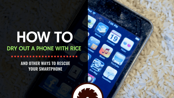 How to Dry Out a Phone with Rice