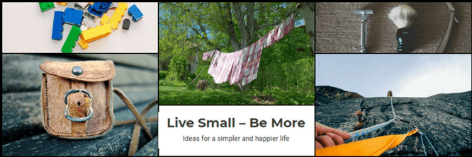 Live Small - Be More
