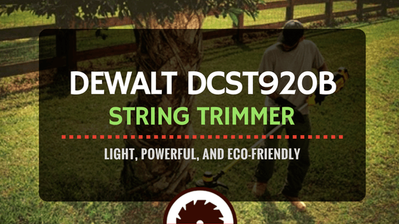 DeWalt DCST920B String Trimmer _ Light, Powerful, and Eco-Friendly