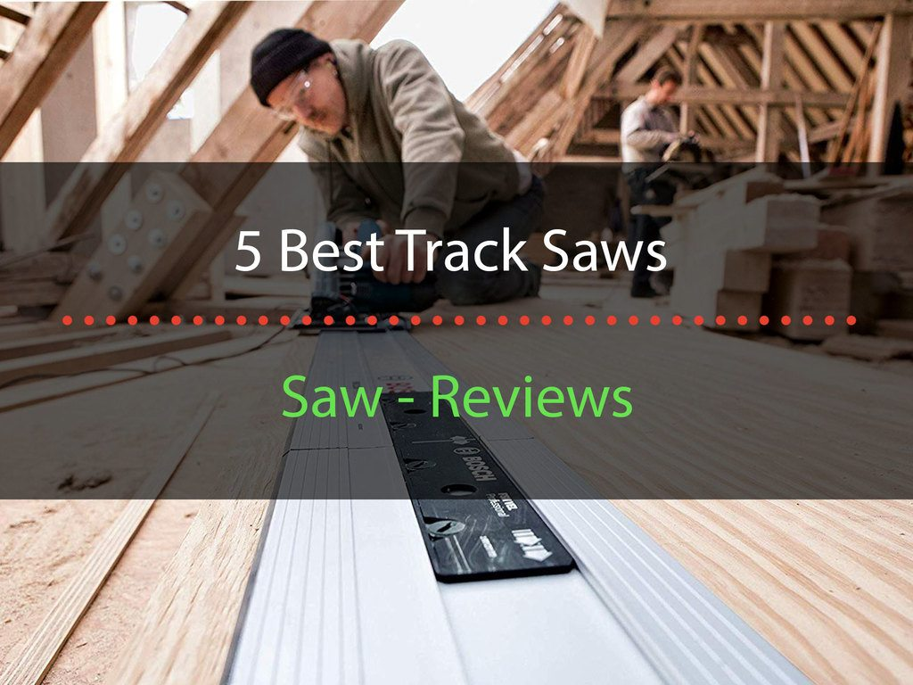 title-image-5-best-track-saws