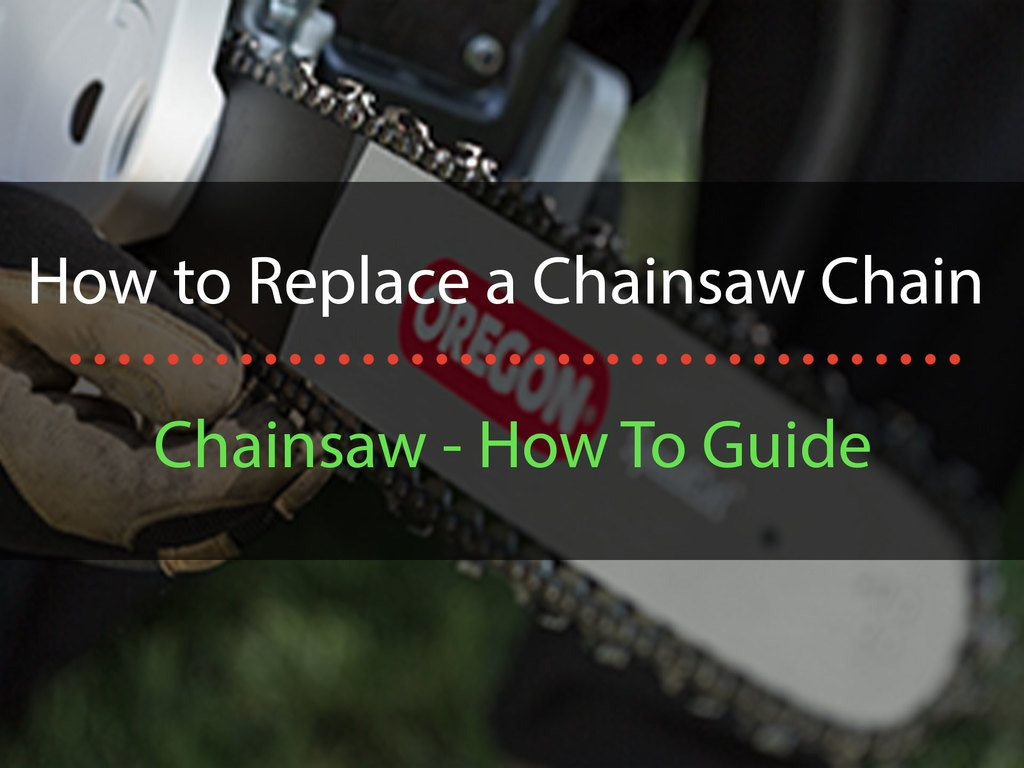 title-image-how-to-replace-a-chainsaw-chain